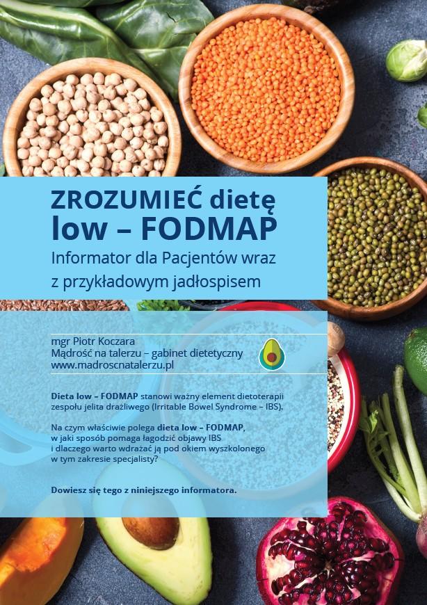 Zrozumieć dietę low - FODMAP - informator dla Pacjentów